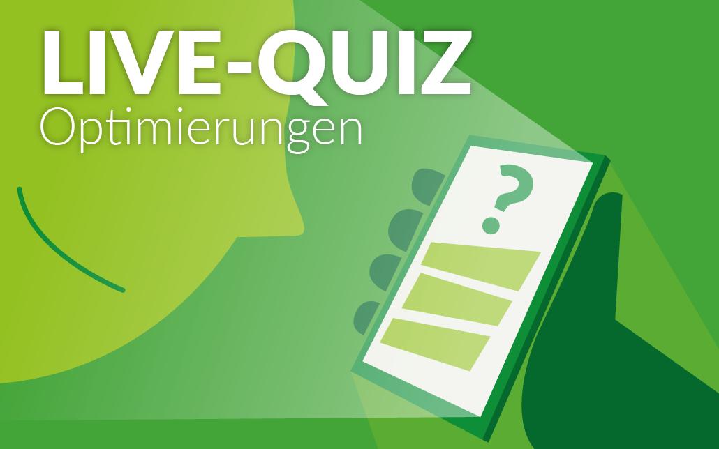 Live-Quiz Optimierugen